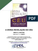 A Divina Revelação Do Céu - Mary K. Baxter
