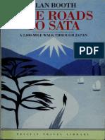 The Roads to Sata a 2000-Mile Walk Through Japan