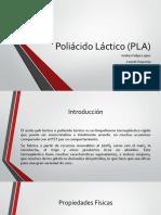 Poliácido Láctico (PLA)