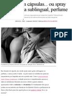 Amor Em Cápsulas... Ou Spray Nasal, Gota Sublingual, Perfume - Glamour _ Amor & Sexo