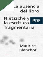 Blanchot Maurice - La Ausencia Del Libro Nietsche Y La Escritura Fragmentaria.pdf