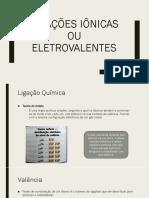 Aula - Ligações Iônicas Ou Eletrovalentes