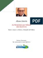 ALBANO ESTRELA - As Memórias Que Salazar Não Escreveu