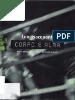Wacquant, Loic. Corpo e Alma.