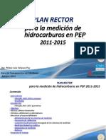 Plan Rector Para Medicion de Hidrocarburos en PEP 2011-2015