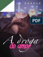 A Droga Do Amor - Isabela Branco