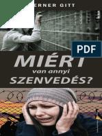 Werner Gitt - Miért Van Annyi Szenvedés