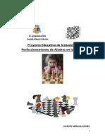 Proyecto Educativo de Iniciación y Perfeccionamiento de Ajedrez en las Aulas