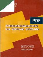 Programación de Obras Civiles; Método PERT-CPM & Control de Proyectos - Hilario López M. & Carlos Morán T. (CAPECO)