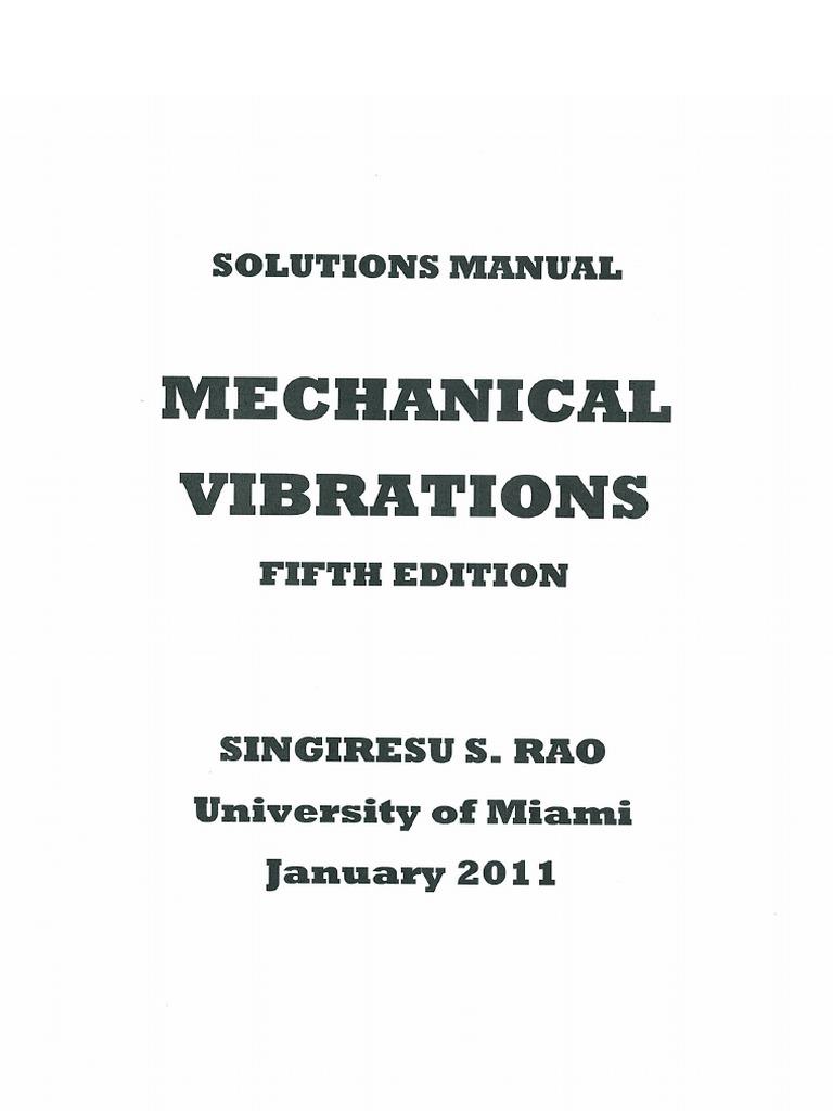 Mechanical Vibrations - Singiresu S. Rao - 5th Edition Solution Manual.pdf