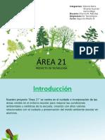 Proyecto Área 21 (2°A)