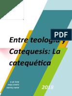 DOCUMENTO Entre Teología y catequesis.doc