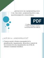 vdocuments.mx_31-definicion-de-administracion-y-proceso-administrativo-del-mantenimiento.pptx
