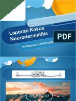 PPT LAPORAN KASUS NEURODERMATITIS