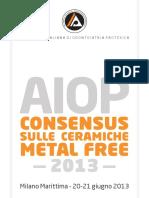 Consensus Sulle Ceramiche Metal Free - 2013