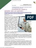 2000 - Gustavo Bueno - Los Nacionalismos Vasco y Catalán Son Un Camelo Diario 16 30 En