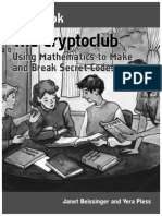 The Cryptoclub Workbook, Using Mathematics to Make and Break Secret Codes - Janet Beissinger & Vera Pless (2006).pdf