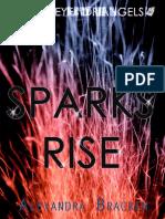 2.5 Sparks Rise
