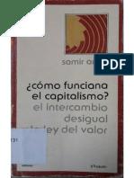 Amin, S. (1984) ¿Cómo Funciona El Capitalismo? El Intercambio Desigual y La Ley Del Valor. OCR
