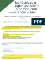 2 Ajudas Técnicas e Tecnologias Assistivas Para a Pessoa Com Deficiência Visual