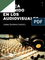 Musica y Sonido en Los Audiovisuales JOSE GUSTEMS CARNICER