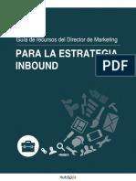 SPANISH_Guia_de_recursos_del_director_de_marketing_para_la_estrategia_Inbound.pdf