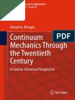 Maugin - 2013 - Continuum Mechanics Through the Twentieth Century