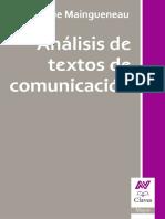 Maingueneau D. (2009). Análisis de Textos de Comunicación. Capítulo 2 Las Leyes Del Discurso
