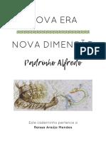 Nova Era e Nova Dimensão - Padrinho Alfredo - 1