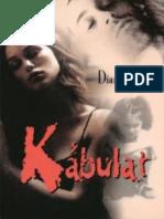 Diana Dorth - Kábulat (2006)