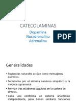 CATECOLAMINAS Dopamina, Noradrenalina, Adrenalina