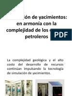 Unidad III Simulacion de Los Yacimientos en Armonia Con Los c. Petroleros