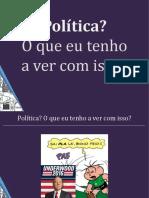 Política - O Que Eu Tenho a Ver Com Isso (Vinícius Mendonça)