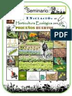 Iniciación en Horticultura Ecológica Para Pequeños Huertos. (I)