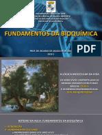 Aula 1 - Bioquímica - Medicina UFAC 2018.1 - Fundamentos Da Bioquímica