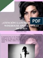 Mariana Flores Melo - ¡Atención!, La Fundación Amy Winehouse Apoya a Otras Mujeres