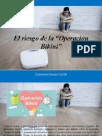 """Constantino Parente Castillo - El Riesgo de La """"Operación Bikini"""""""