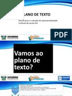 Democracia e o Desafio Da Representatividade No Brasil Do Século XXI.