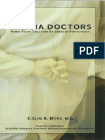 The C.I.a. Doctors Human Rights Violations by American Psychiatrists - Colin a. Ross