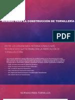 Normas Para La Construcción de Tornillería (1)