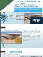 6. Sistemas de Transporte, Comunicación y Agua Potable - Rolan y Kledy