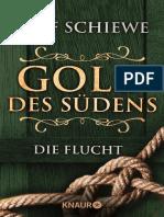 Schiewe, Ulf - Gold Des Südens 1 - Die Flucht