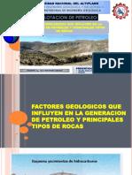 FACTORES Geologicas Que Influye en La Generacion de PETROLEO y Principales Tipos de Rocas