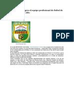 Fraternidad Tigres El Equipo Profesional de Futbol de La Ciudad de El Alto