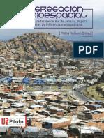 rubiano-segregacic3b3n-socioespacial-miradas-cruzadas-desde-rio-de-janeiro-bogotc3a1-y-sus-c3a1reas-de-influencia-metropolitana.pdf