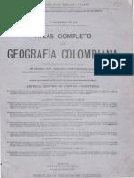 Atlas Completo - Gografia de Colombia 1910