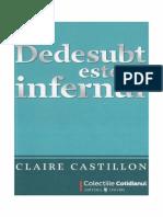 Claire Castillon - Dedesubt Este Infernul PDF Bw