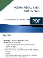 Rocío Aguilar Montoya - Una Reforma Fiscal para Costa Rica