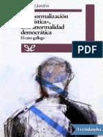 La Normalizacion Linguistica Una Anormalidad Democratica - Manuel Jardon