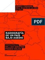 Radiografía de Un País Bajo Asedio - Evidencias y Elementos de La Guerra Contra Venezuela en Su Frente Económico Registrados Entre Los Años 2013-2017